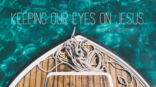 Keeping our eyes on Jesus blog